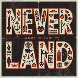 andy_mineo_neverland
