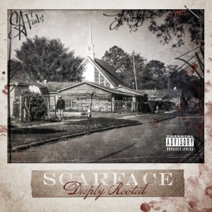 scarface-deeplyrooted